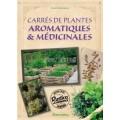 Carrés de plantes aromatiques et médicinales